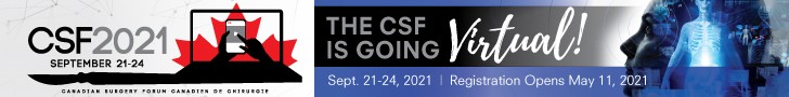 Advertisement: The Canadian Association of General Surgeons | CSF2021 September 21-24, 2021 | The CSF is going virtual!